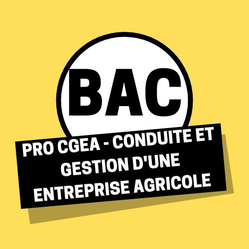 Pro CGEA - Conduite et Gestion d'une Entreprise Agricole