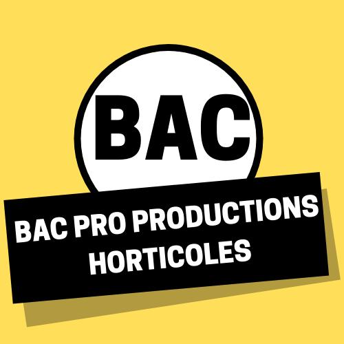 Bac Pro Productions horticoles