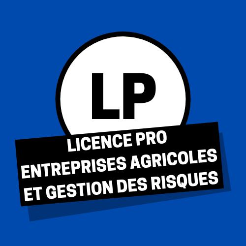 Licence pro entreprises agricoles et gestion des risques
