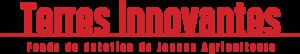 Logo Terres Innovantes - Le fonds de dotation